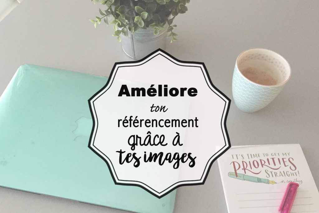 ameliore-ton-referencement-grace-a-tes-images