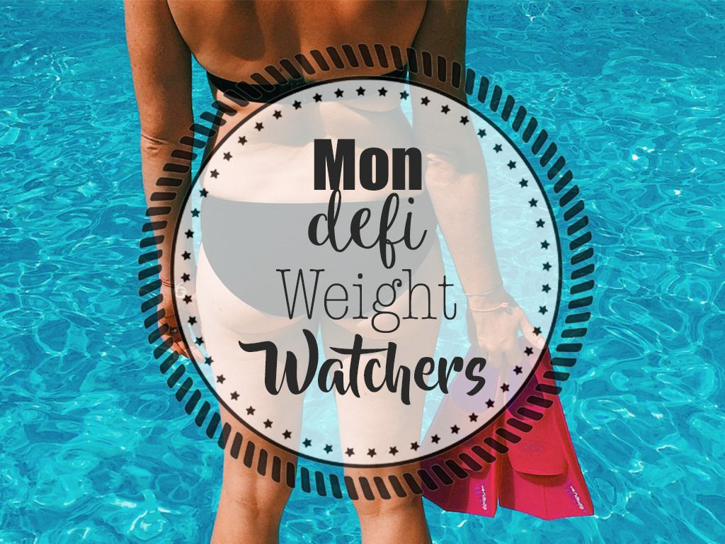 Mon défi Weight Watchers