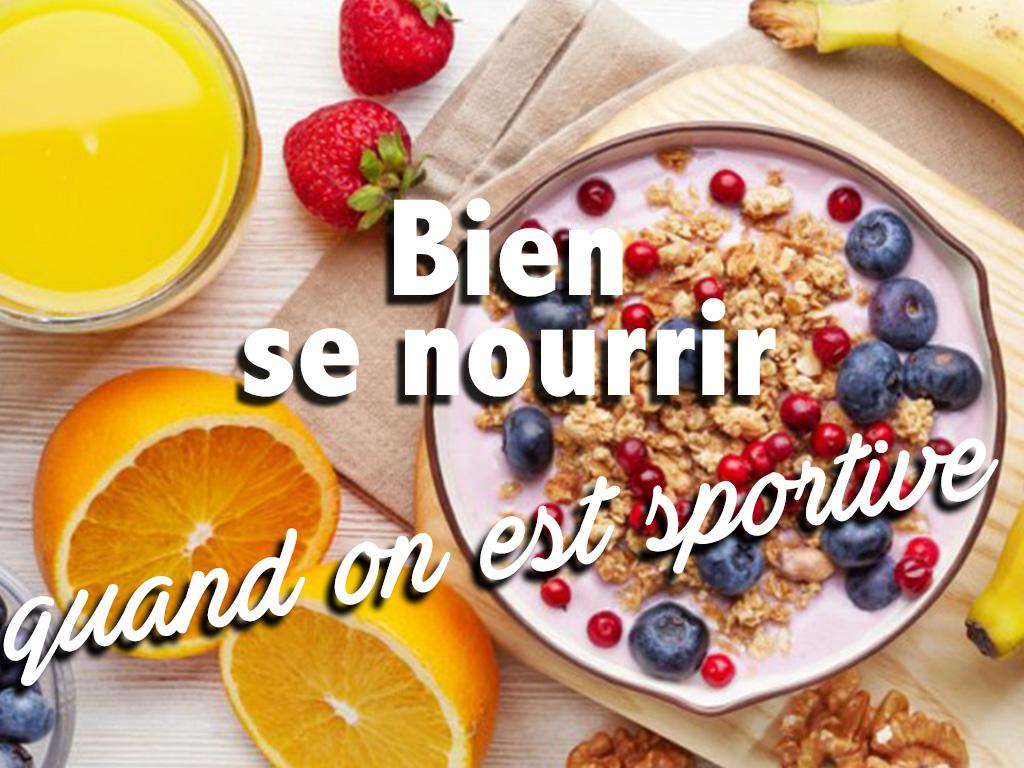 Sportive : comment bien se nourrir ?