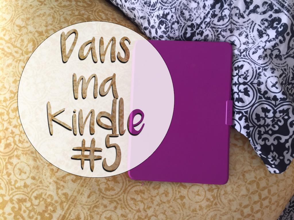 Dans ma Kindle #5