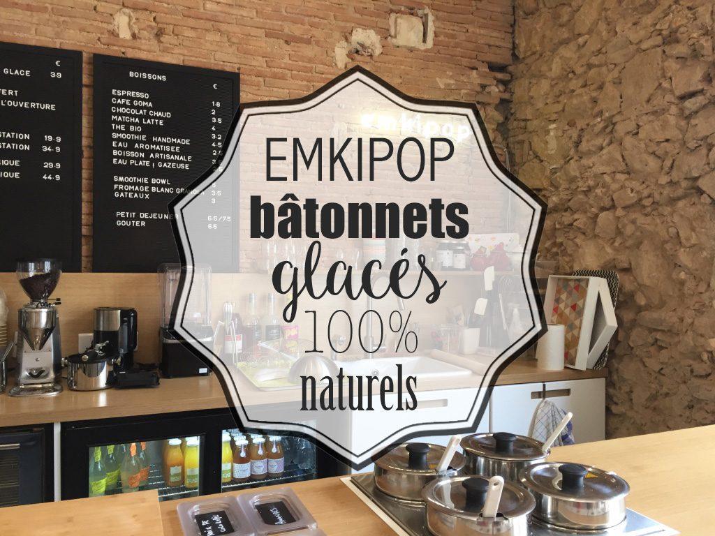 EMKIPOP, les bâtonnets glacés 100% naturels