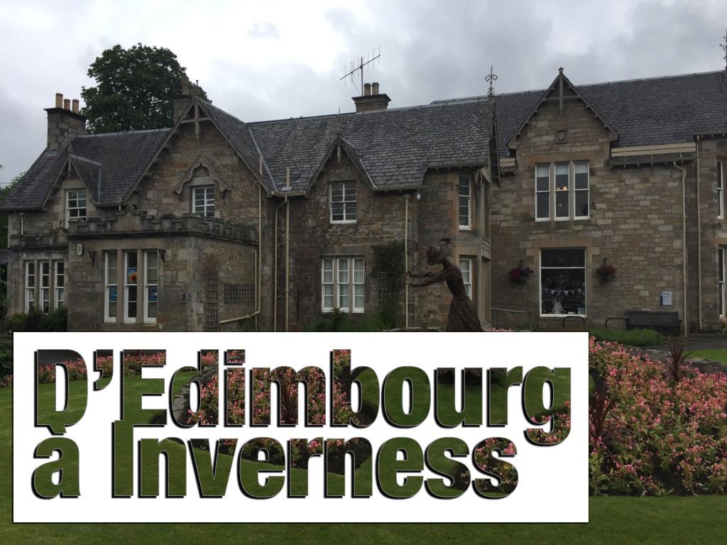 Ecosse : d'Edimbourg à Inverness