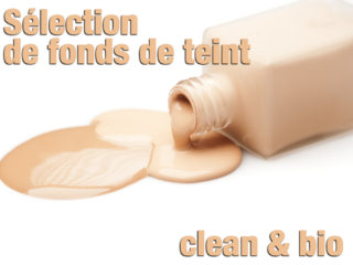 selection de fond de teint clean et bio